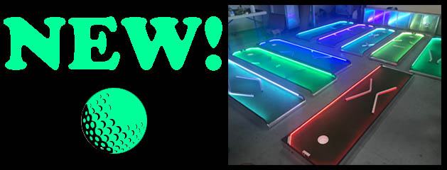 LED PUTT PUTT MINIATURE GOLF – 3, 6 & 9 HOLE added to inventory